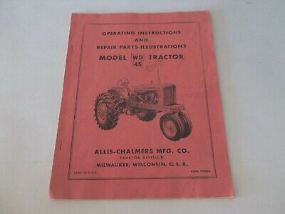 Copy Allis-chalmers Model Wd 45 Tractor Operating Repair Parts Manual