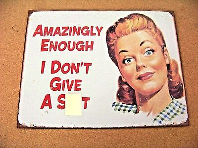 """Amazingly Enough I Don't Give A S**t sign 12.5"""" x 16"""" post-it note removable"""
