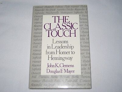 THE CLASSIC TOUCH HC DJ LEADERSHIP LESSONS FROM HOMER TO