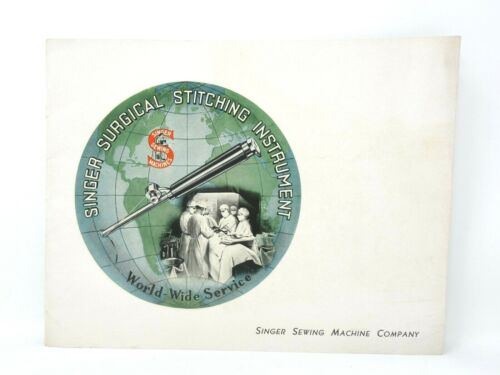 Vtg SINGER Surgical Stitching Instrument Instruction Booklet 1942 Glossy Rare