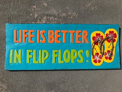 "20"" LIFE IS BETTER IN FLIP FLOPS HAND CARVED WOOD SIGN WALL ART TROPICAL"
