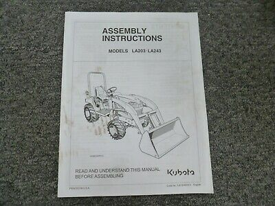 Kubota La203 La243 Front End Loader Assembly Instructions Manual