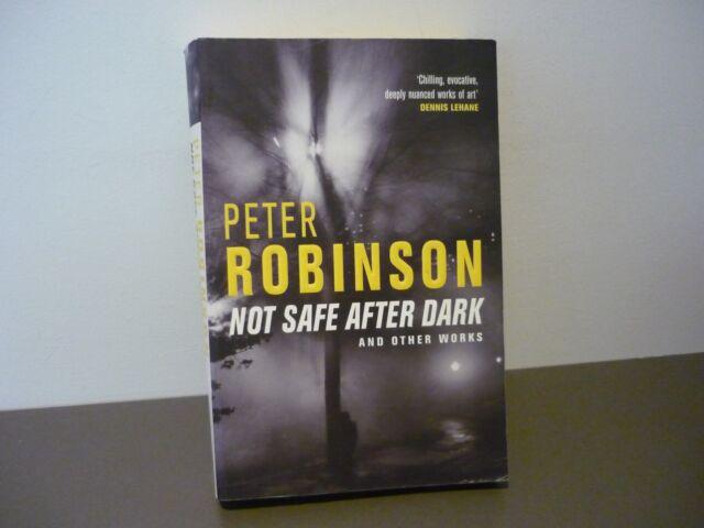 PETER ROBINSON THRILLER - NOT SAFE AFTER DARK & OTHER WORKS - COMBINE POSTAGE