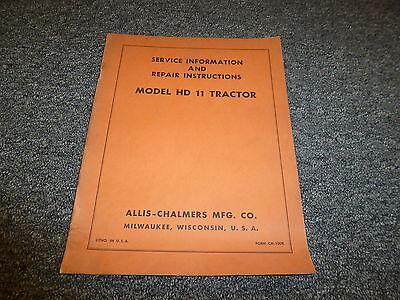 Allis Chalmers Hd11 Agricultural Crawler Tractor Shop Service Repair Manual Book