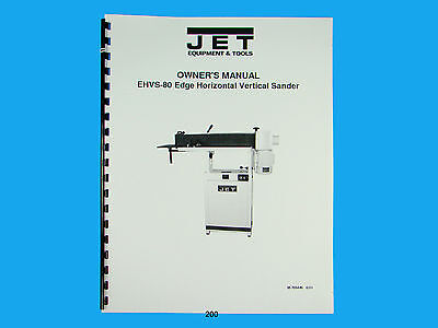Jet Ehvs-80 Edge Horizvertical Sander Owners Manual 200