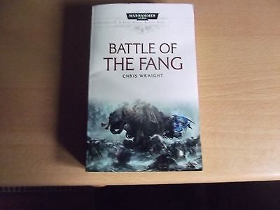 WARHAMMER 40,000 - BATTLE OF THE FANG BY CHRIS WRAIGHT - A SPACE MARINE NOVEL