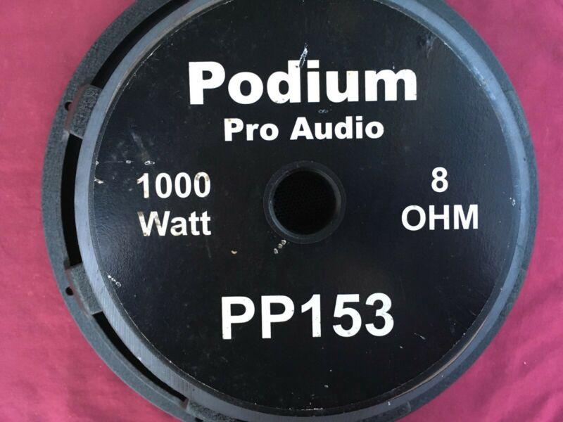 "Podium PP153 15"" Speaker, 8 ohm, Works Great $93."