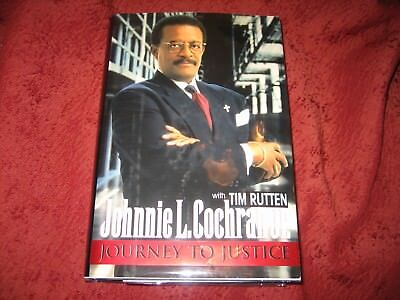 Journey To Justice  Johnnie L  Cochran  1996  Hardcover  Signed