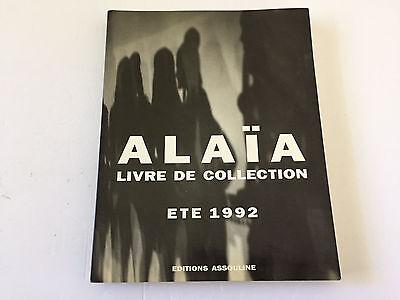 Alaia Ete 1992 Livre de Collection Editions Assouline SC Fashion Art Book