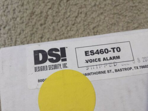 DESIGNED SECURITY INC. DSI ES460-T0 VOICE SYNTHESIZED ALARM