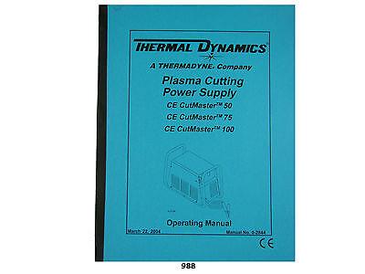 Thermal Dynamics Cutmaster 50 75 100 Plasma Cutter Operating Manual 988