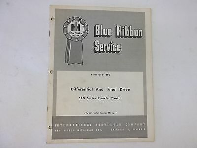 International Harvester Differential Final Drive Manual 340 Crawler Tractor