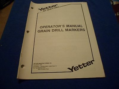 Drawer 21 Yetter Grain Drill Markers Operators Manual Parts Installation Inst.