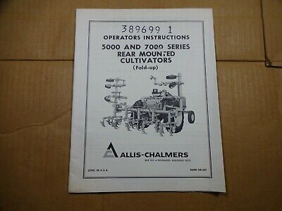 Allis Chalmers 5000 7000 Series Rear Mounted Cultivator Fold Up Operators Manual