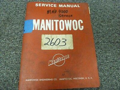 Manitowoc Model 4000 Crawler Crane Shop Service Repair Manual Book