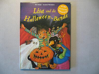 Lisa und die Halloween-Bande (Mit Tipps für eine tolle Halloweenparty)