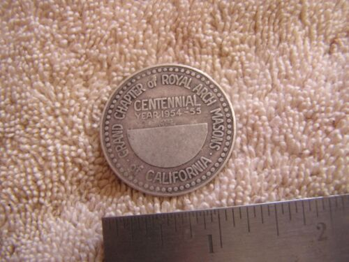 Grand Chapter Royal Arch Masons California Centennial Year 1954-55 Sterling Coin