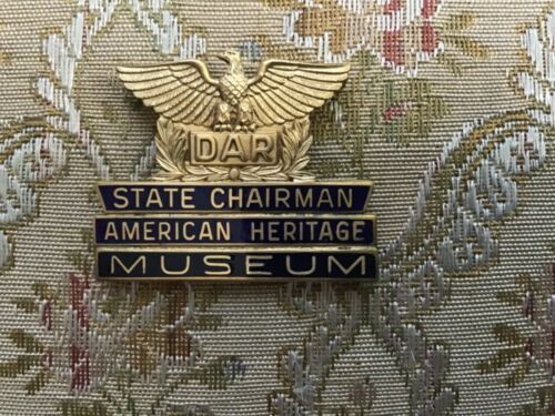 DAR Pin State Chairman AmericanHeritage Museum Daughter American Revolution Gold