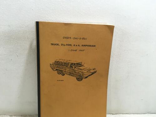 ORD 9 SNL G-501. Truck, Amphibian, 2-1/2 ton, 6x6, GMC, DUKW353. Reprint. 1945.