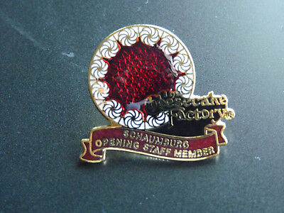 Cheesecake Factory Schaumburg Opening Staff Pin