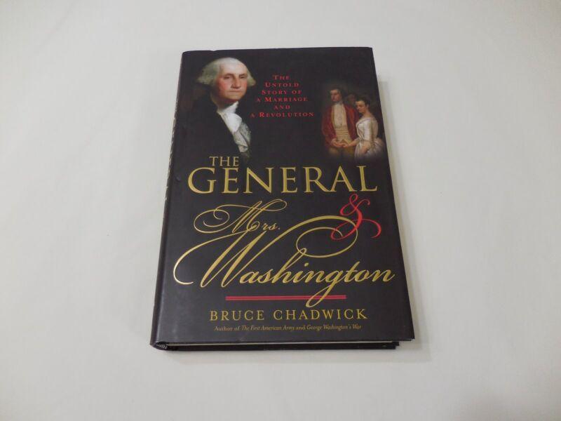 The General & Mrs. Washington 2007 Hardcover Chadwick Marriage Revolution Love
