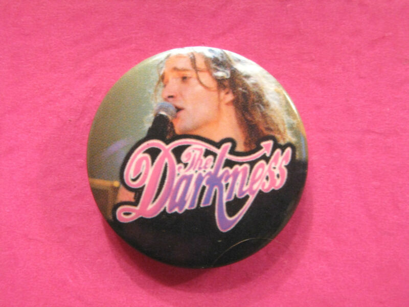 THE DARKNESS VINTAGE BADGE  BUTTON PIN UK IMPORT