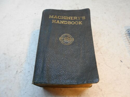 vintage machinery,s hand book 11TH edition machinist hand book