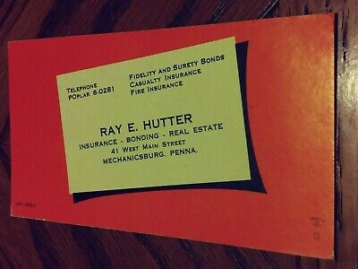 Vintage INK BLOTTER AD card Ray E. Hutter Insurance, Bonding, Real Estate #1