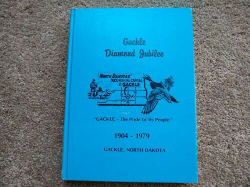1904 1979 Gackle North Dakota jubilee history book genealogy research immigrant