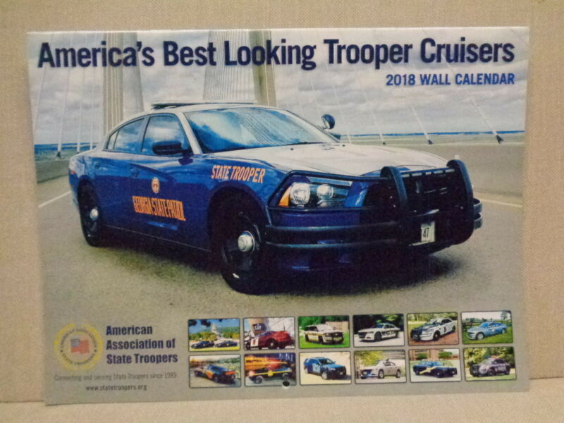 2018 STATE POLICE/HIWAY PATROL VEHICLE CALENDAR, SPECTACULAR COLOR PHOTOS, L@@K!