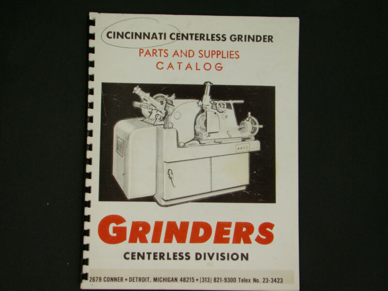 Cincinnati #3 & 4 Models EA & OM Centerless Grinder Parts & Supplies Catalog #40
