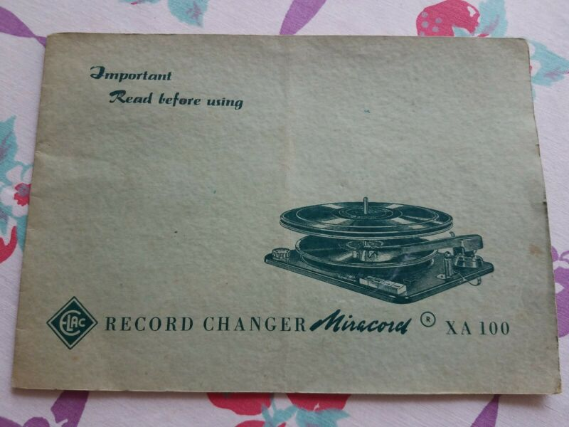 Original Owners Manuals For ELAC Record Changer Model XA 100 and Photofact!