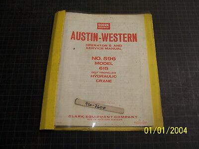 Austin-western Model 615 Operators And Service Manual Hydraulic Crane N.o.s.
