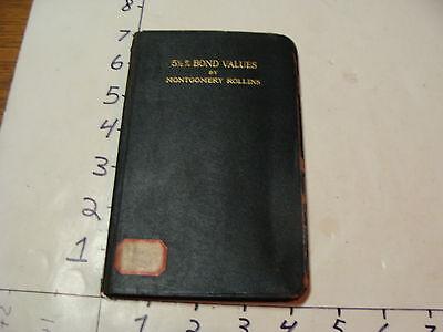 Vintage Museum Deacquisition-1911 Stock Values Tables by M. Rollins authors copy