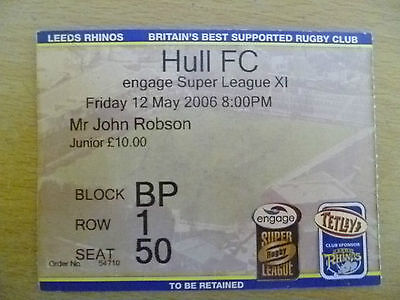 Rugby Match Ticket- 2006 Engage Super League XI- LEEDS RHINOS- HULL FC