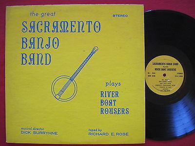 SACRAMENTO BANJO BAND PLAYS RIVER BOAT ROUSERS - DICK SURRYHNE  RARE PRIVATE LP