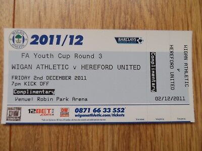 2011/12 - WIGAN ATHLETIC v HEREFORD UNITED - FA YOUTH CUP - Full Match ticket