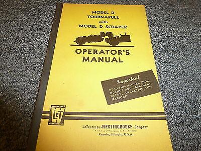 Letourneau Model D Tournapull W D Scraper Owner Operator Maintenance Manual