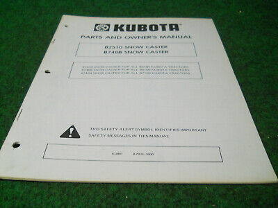 Kubota B2510 B748b Rotary Snow Plow Blower Owners Manual Fits B5100 B6100 B7100
