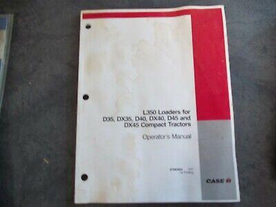 Case L350 Loaders For D35-dx45 Compact Tractors Operators Manual