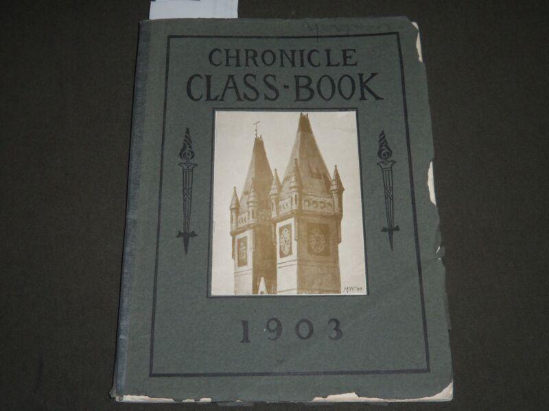 1903 CHRONICLE CLASS-BOOK - HARTFORD HIGH SCHOOL CONNECTITCUT - J 2488