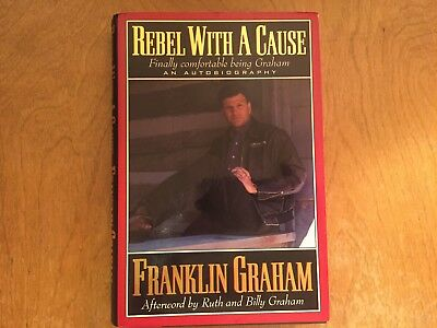 Rebel With A Cause By Franklin Graham  1995  Hardcover