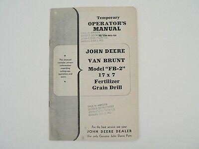John Deere Van Brunt Model Fb-2 Fertilizer Grain Drill 17x7 Owners Manual