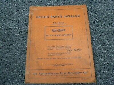 Clark Austin Western 457d Motor Grader Parts Catalog Manual Sn 100-2798