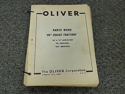 Oliver Models 90 99 900 Agricultural Industrial Tractors Parts Catalog Manual