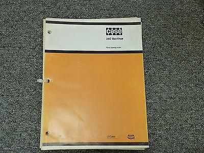 Case Model 26c Backhoe For 350 450 Crawler W14 Loader Parts Catalog Manual