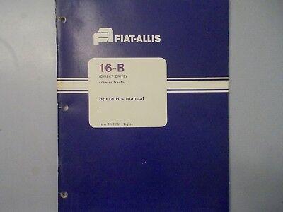 Fiat Allis 16-b Crawler Tractor Direct Drive Operators Manual