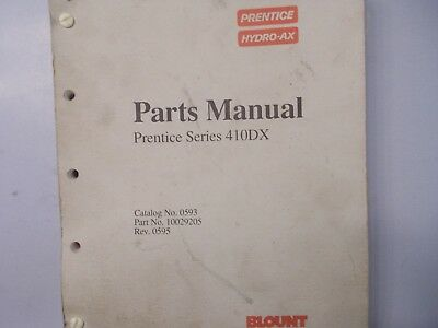 Prentice Series 410dx Parts Manual Hydro Ax