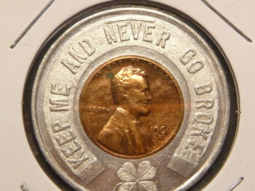 KEEP AND NEVER GO BROKE 1961 D GOOD LUCK PENNY
