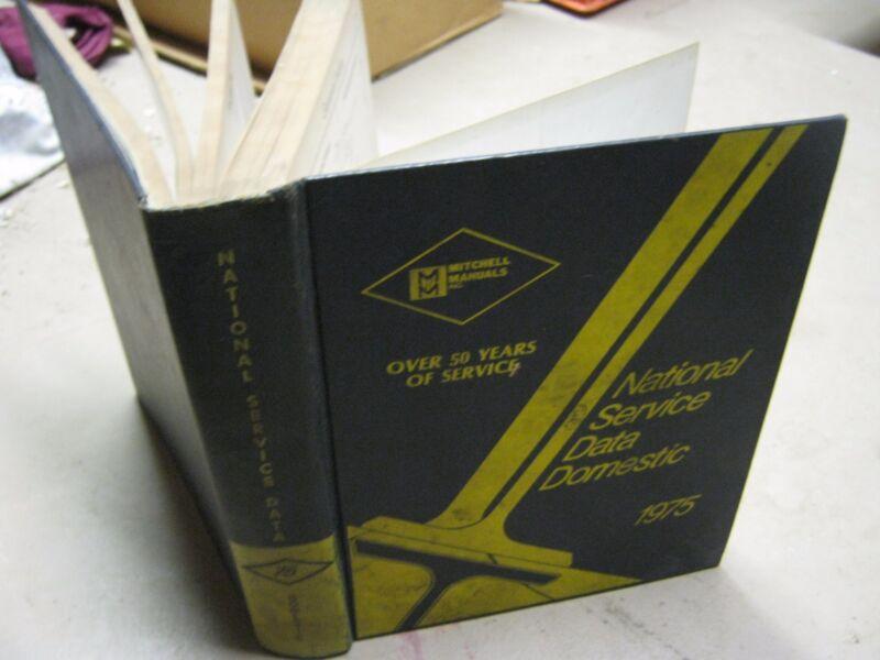 1975 Mitchell Manuals Domestic Car Service & Repair book National Service Data